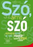 Szó, ami szó /węgierski słownik tematyczny idiomów