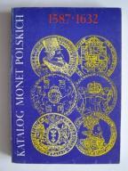 Katalog monet polskich 1587-1632 Zygmunt III Waza