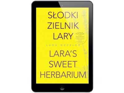 Słodki zielnik Lary Lara Gessler