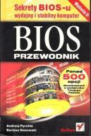 BIOS Przewodnik Wydanie II Helion Pyrchla Danowski