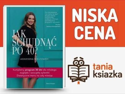 Jak schudnąć po 40 - Mielczarek Agnieszka - EBOOKI_PL - sunela.eu