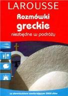 ROZMÓWKI GRECKIE LAROUSSE ZE SŁOWNIKIEM