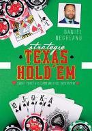 Strategie Texas Hold'em. Świat pokera oczami