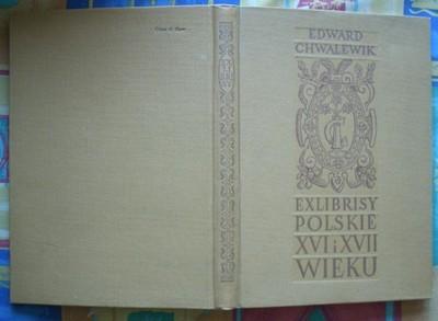 E.CHWALEWIK - Exlibrisy polskie XVI i XVII wieku