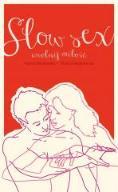Slow sex. Uwolnij miłość  - Hanna Rydlewska Ma