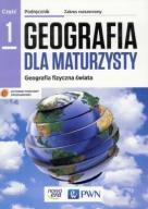 GEOGRAFIA DLA MATURZYSTY 1 podręcznik PWN (NOWA)