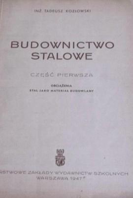BUDOWNICTWO STALOWE KOZŁOWSKI STAL ŻELAZO 1947
