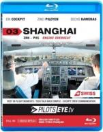 PilotsEYE.tv | SHANGHAI || Blu-ray Disc  || Cockpi