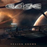 EDGE - HEAVEN KNOWS HARD AOR