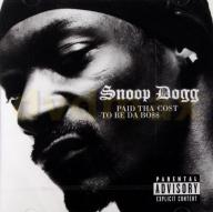 SNOOP DOGG: PAID THA COST TO BE DA BOSS [CD]