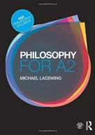 Michael Lacewing Philosophy for A2