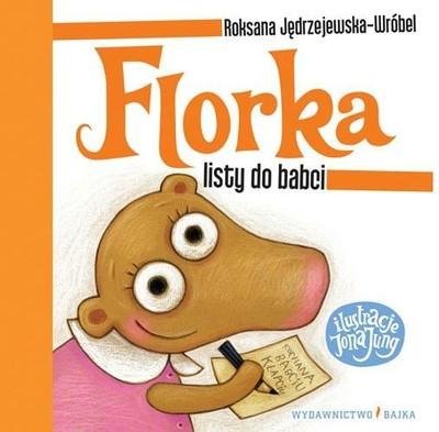 FLORKA. LISTY DO BABCI