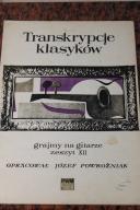 Transkrypcje klasyków Zeszyt XII