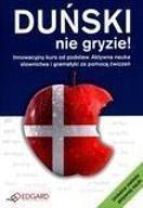DUŃSKI NIE GRYZIE! EDGARD, ROMA KOZAKIEWICZ