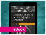 Tworzenie animacji z użyciem języka JavaScript