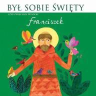 Był sobie Święty Franciszek Audiobook Wysocki