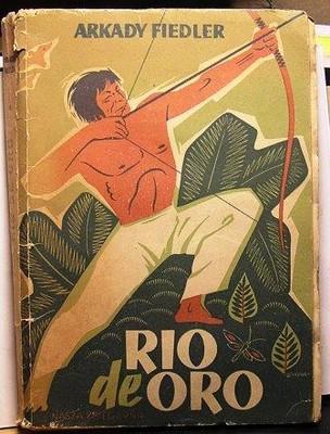 Rio de Oro. Na ścieżkach Indian Brazylijskich 1950