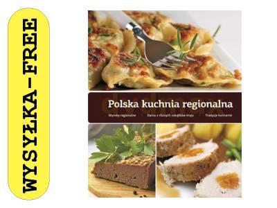 Polska Kuchnia Regionalna Tw Książka 3209928394