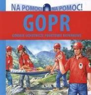 Na pomoc - GOPR - Drabik Wiesław