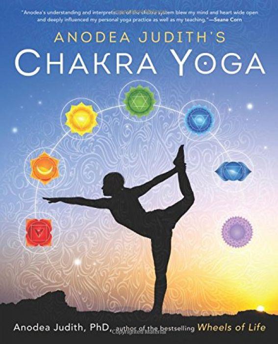 Anodea Judith Anodea Judith's Chakra Yoga