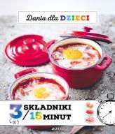 Dania Dla Dzieci 3 Składniki / W 15 Minut  24h