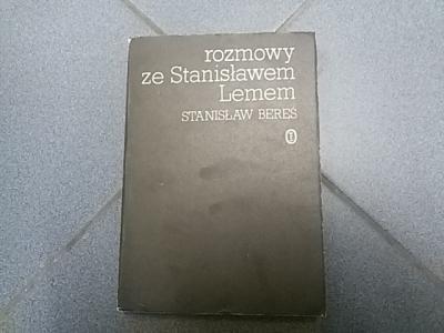 Stanisław Bereś ROZMOWY ZE STANISŁAWEM LEMEM