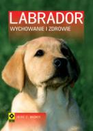 Labrador Wychowanie I Zdrowie Wagner Heike E