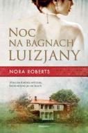 Noc na bagnach Luizjany - Nora Roberts