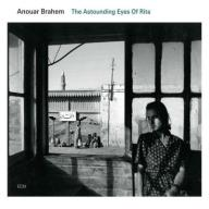 BRAHEM, ANOUAR - THE ASTOUNDING EYES OF RITA `09