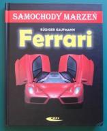 Samochody marzeń - Ferrari