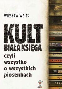 Kult Biała Księga WEIS WIESŁAW-25% wyd.2012