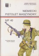 Niemiecki pistolet maszynowy MP 40 - Erenfeicht