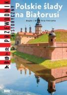 Polskie ślady na Białorusi  48h