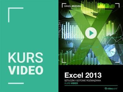 Excel 2013. Kurs video. Sztuczki i rozwiązania