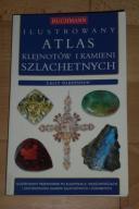 Ilustrowany atlas klejnotów i kamieni szlachetnych