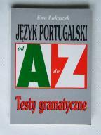 JĘZYK PORTUGALSKI od A do Z testy gramaty ŁUKASZYK