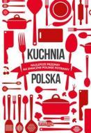 Kuchnia Polska Najlepsze Przepisy Na...  24h
