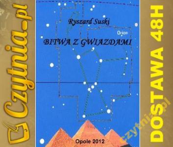 Bitwa z Gwiazdami, Ryszard Suski, NOWA, Daniken