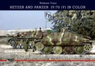 HETZER and PANZER IV/70 in COLOR W.Trojca