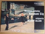 WSZYSCY MÓWIĄ: KOCHAM CIĘ Woody Allen