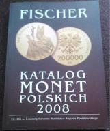 Katalog Monet Polskich - FISCHER 2008
