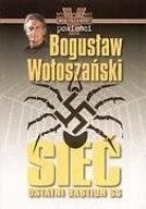 Sieć! Ostatni Bastion SS - Bogusław Wołoszański