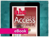 ABC Access 2016 PL. Witold Wrotek