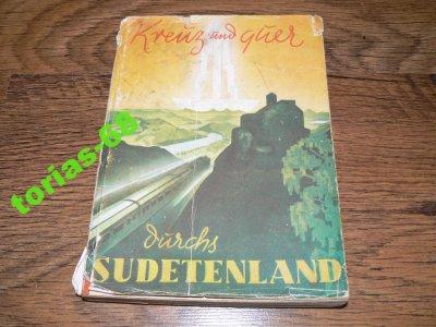 Kreuz und guer durchs Sudetenland