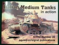 Italian Medium Tank In action - Squadron