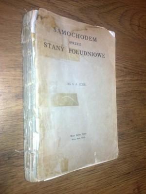 SAMOCHODEM PRZEZ STANY POLUDNIOWE - Iciek (1937)