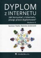 Dyplom z Internetu Jak korzystać z Internetu piszą