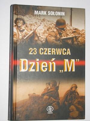 """MARK SOŁONIN - 23 CZERWCA - DZIEŃ """"M"""""""