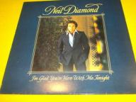 Neil Diamond- I'm Glad You're Here With Me Tonight