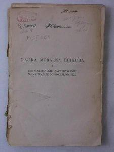 Zegarliński St.-Nauka moralna Epikura,1917r.